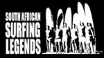 South African Surfing Legends